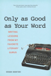 writing-book_Only-As-Good-As-Your-Word