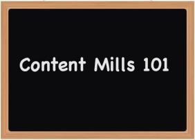Chalkboard Content Mills Writer Mills 101